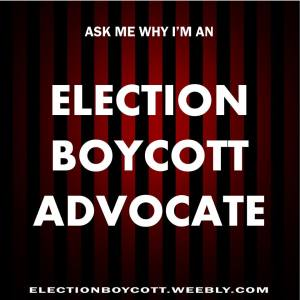 Election Boycott Advocate