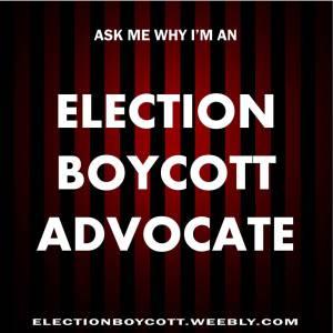 Election Boycott Advocate