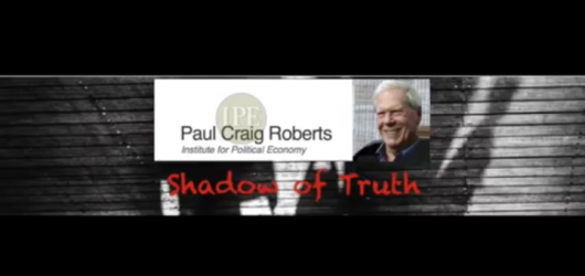 Paul Craig Roberts--Shadow of Truth