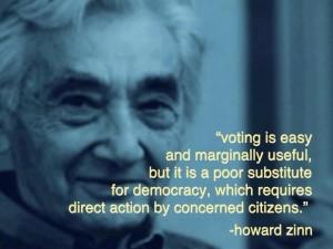 Howard Zinn--Voting is easy